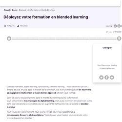 Déployez votre formation en blended learning