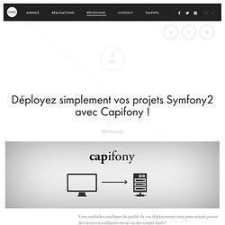 Déployez simplement vos projets Symfony2 avec Capifony ! - DISKO