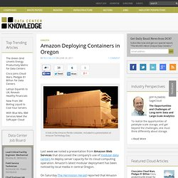 Amazon Deploying Containers in Oregon « Data Center Knowledge