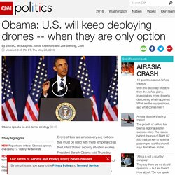 Obama: U.S. will keep deploying drones when they are only option