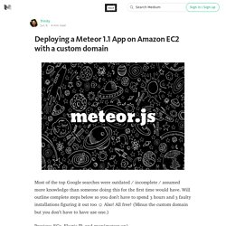 Deploying a Meteor 1.1 App on Amazon EC2 with a custom domain — All About MeteorJS