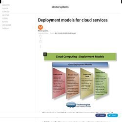 Deployment models for cloud services