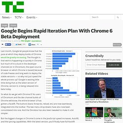 Google Begins Rapid Iteration Plan With Chrome 6 Beta Deployment