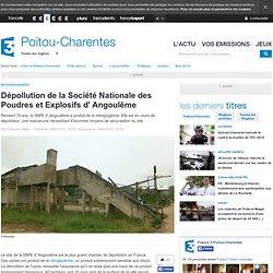 Dépollution de la Société Nationale des Poudres et Explosifs d' Angoulême - France 3 Poitou-Charentes