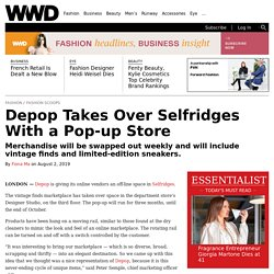 Depop Takes Over Selfridges With a Pop-up Store