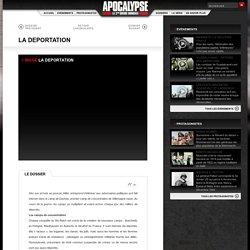 LA DEPORTATION Dossiers Apocalypse - TV5MONDE