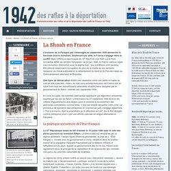 1942, des rafles à la déportation - HISTOIRE - la Shoah en France: la France vaincue