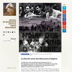 La Marche noire : Déportation des Marocains d'Algérie