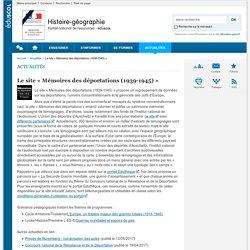 Le site « Mémoires des déportations (1939-1945) »-Histoire-géographie-Éduscol