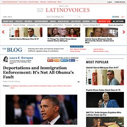 Laura E. Enriquez: Deportations and Immigration Enforcement: It's Not All Obama's Fault