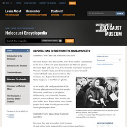 Deportations to and from the Warsaw Ghetto
