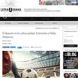El deporte en la cultura global. Entrevista a Pablo Alabarces