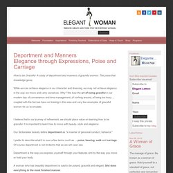 Deportment and Manners - Elegance through Expressions, Poise and Carriage