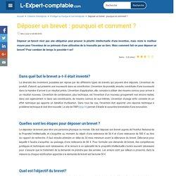Déposer un brevet : pourquoi et comment ?