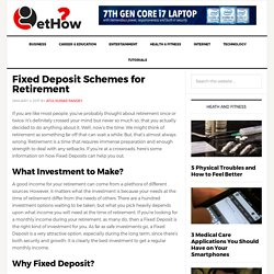 Fixed Deposit Schemes for Retirement