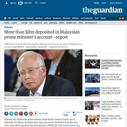 More than $1bn deposited in Malaysian prime minister's account – report