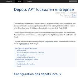 Dépôts APT locaux en entreprise ⁕ Vincent Bernat