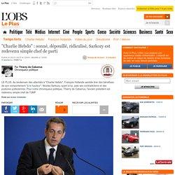"""""""Charlie Hebdo"""" : sonné, dépouillé, ridiculisé, Sarkozy est redevenu simple chef de parti"""