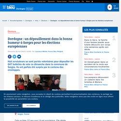 Dordogne : un dépouillement dans la bonne humeur à Sorges pour les élections européennes