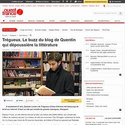 Trégueux. Le buzz du blog de Quentin qui dépoussière la littérature - Saint-Brieuc -