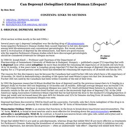 CAN DEPRENYL (SELEGILINE) EXTEND HUMAN LIFESPAN?
