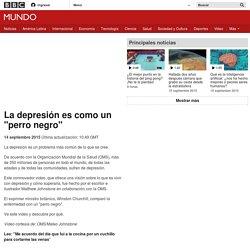"""La depresión es como un """"perro negro"""" - BBC Mundo"""