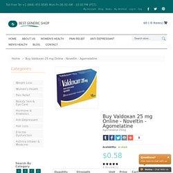 Buy Valdoxan 25 mg Online (Agomelatine Tablets) Cheap UK