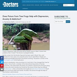 Does Poison from Tree Frogs Help with Depression, Anxiety & Addiction?