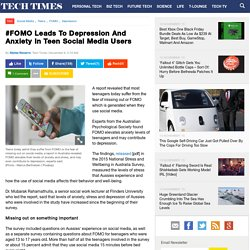 #FOMO Leads To Depression And Anxiety In Teen Social Media Users