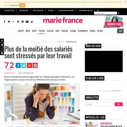 Travail : stress, dépression et burn-out en augmentation
