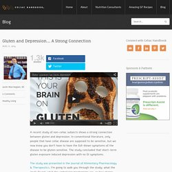 Gluten and Depression… A Strong Connection