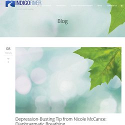 Depression-Busting Tip from Nicole McCance: Diaphragmatic Breathing