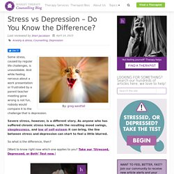Stress vs Depression - Do You Know the Difference? - Harley Therapy™ Blog