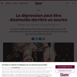 La dépression peut être dissimulée derrière un sourire