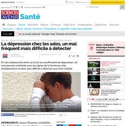 La dépression chez les ados, un mal fréquent mais difficile à détecter