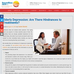 Elderly Depression: Are There Hindrances to Treatments?