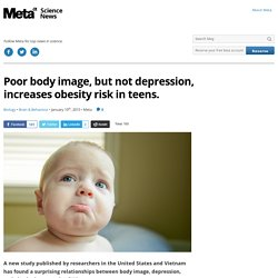 Poor body image, but not depression, increases obesity risk