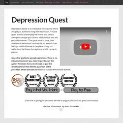 Depression Quest: An Interactive (non)Fiction About Living with Depression