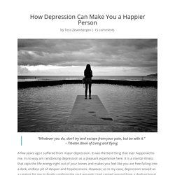 How Depression Can Make You a Happier Person