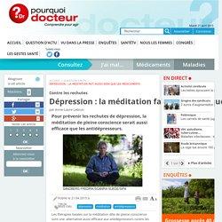 Dépression : la méditation fait aussi bien que les médicaments
