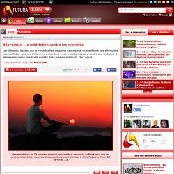 Dépression : la méditation contre les rechutes