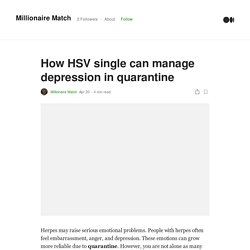 How HSV single can manage depression in quarantine