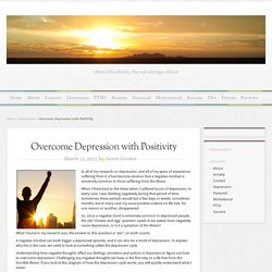 Overcome Depression with Positivity - MindandMentality