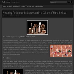 Preparing for Economic Depression in a Culture of Make-Believe
