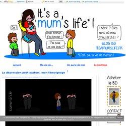 La dépression post-partum, mon témoignage - It's a mum's life