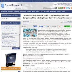 Depression Drug Medical Fraud: Vast Majority Prescribed Dangerous Mind-altering Drugs Don't Even Have Depression
