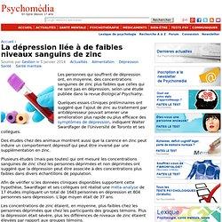 La dépression liée à de faibles niveaux sanguins de zinc