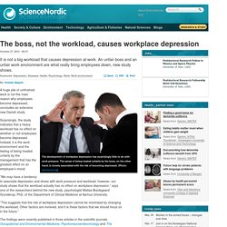 The boss, not the workload, causes workplace depression