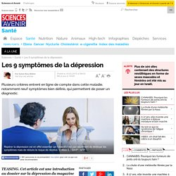 Les 9 symptômes de LA DEPRESSION