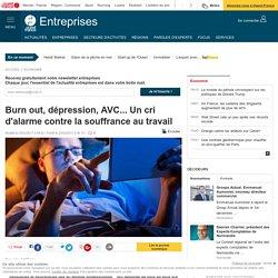 Burn out, dépression, AVC... Un cri d'alarme contre la souffrance au travail